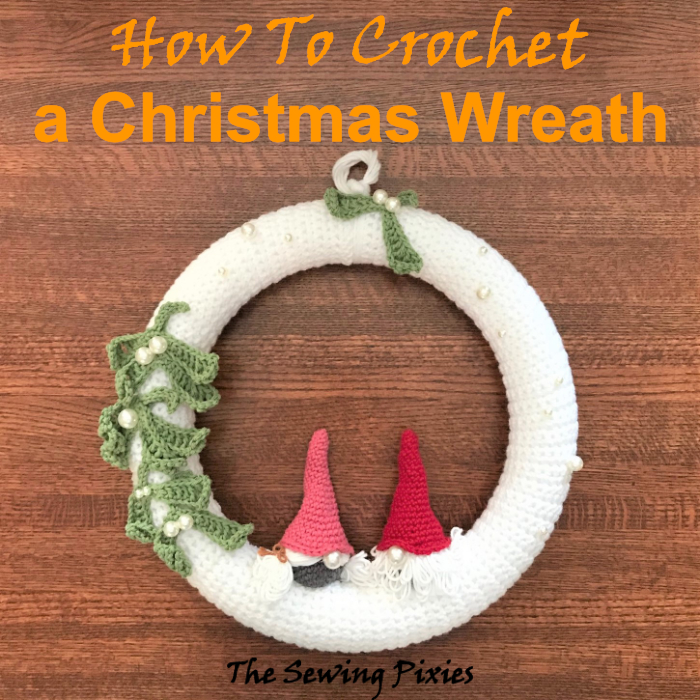 How To Crochet A Christmas Wreath