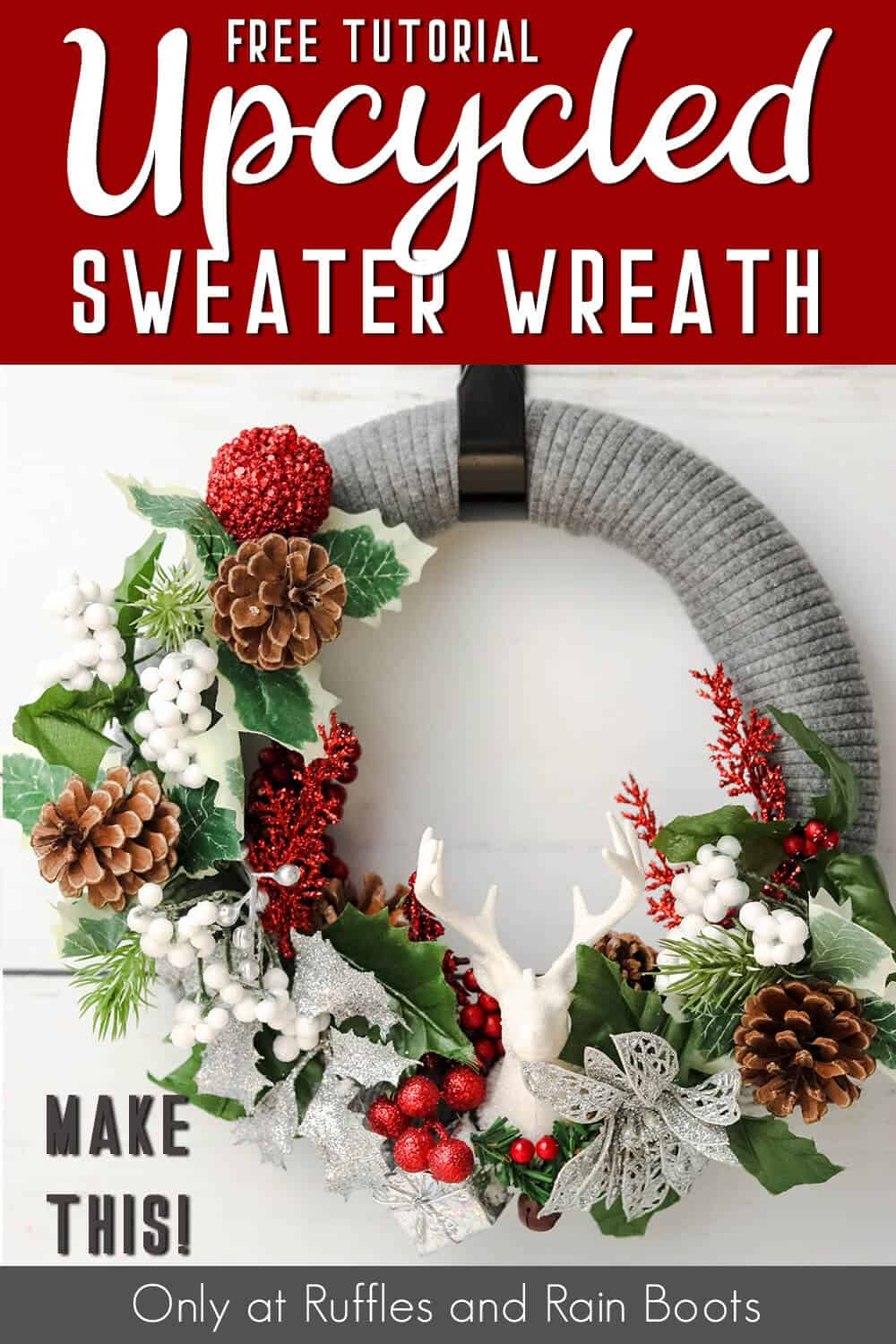 front view of easy upcycled sweater wreath with text which reads free tutorial upcycled sweater wreath make this