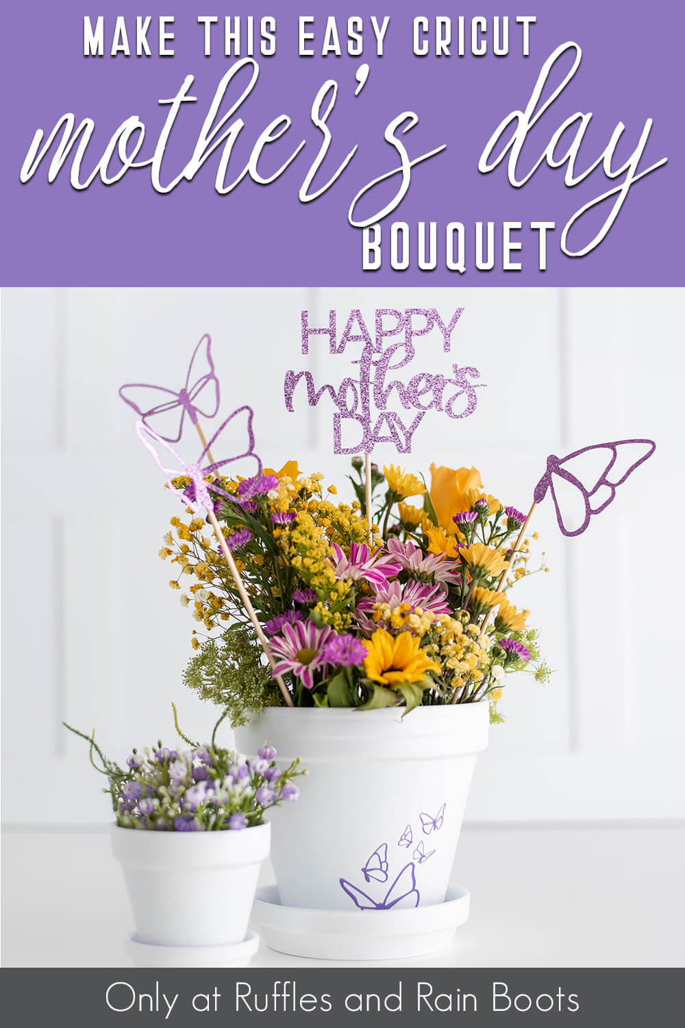 cricut flower pick for mother's day bouquet with text which reads make this easy cricut mother's day bouquet